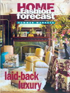 Home fastion forecast - Laid back Luxury